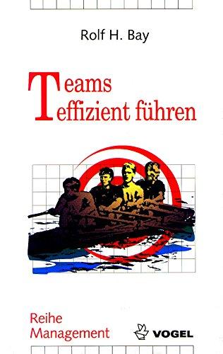 Teams effizient führen