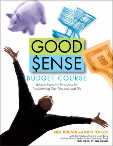 Good Sense Budget Course: Biblical Financial Principles for Transforming Your Finances and Life [With Book & Leaders Guide and Vhs and DVD]