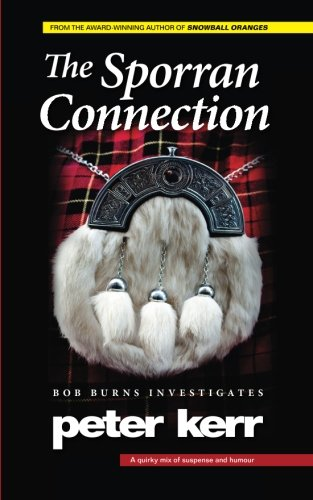 The Sporran Connection: Bob Burns Investigates: Volume 2