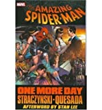 [(Spider-man: One More Day)] [Author: Joe Quesada] published on (October, 2008)
