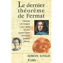 Le dernier théorème de Fermat (Les aventures de la connaissance) (French Edition)
