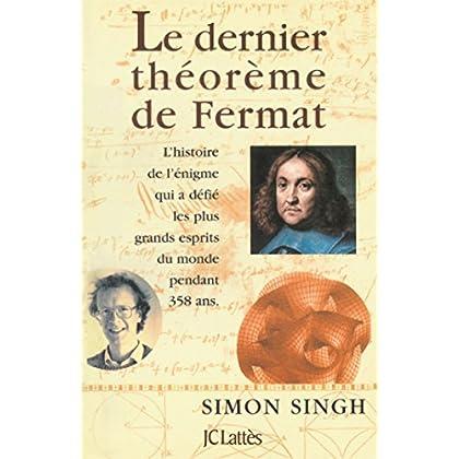 Le dernier théorème de Fermat (Les aventures de la connaissance)