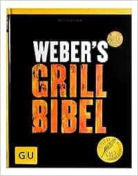 Weber's Grillbibel (GU Weber Grillen): Jamie Purviance