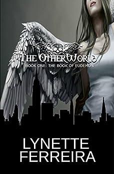 The Book of Eudemon (The OtherWorld 1) (English Edition) di [Ferreira, Lynette]
