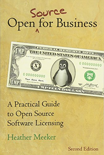 Open (Source) for Business: A Practical Guide to Open Source Software  Licensing -- Second Edition - Recht Software