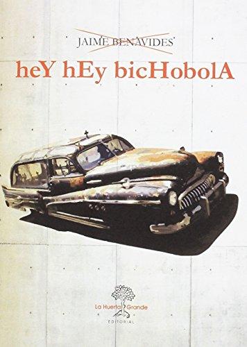 Hey hey Bichobola (HESPERIDES) por JAIME BENAVIDES