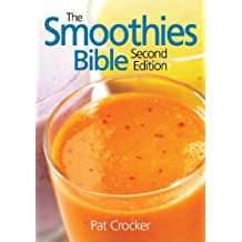 [The Smoothies Bible] (By: Pat Crocker) [published: May, 2010]