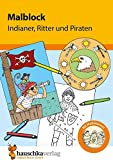 Malblock - Indianer, Ritter und Piraten