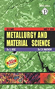 Metallurgy and Material Science MET205: S3 Mechanical KTU 2019