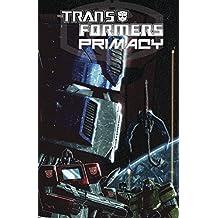 Transformers: Primacy by Chris Metzen (2015-03-17)
