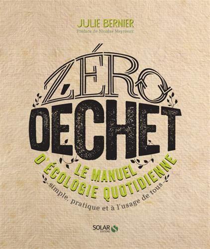 ZERO DECHET par  Julie Bernier