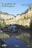 La geologia dei Colli Euganei