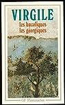 Les bucoliques, Les géorgiques par Virgile
