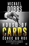 Échec au roi: House of Cards, T2