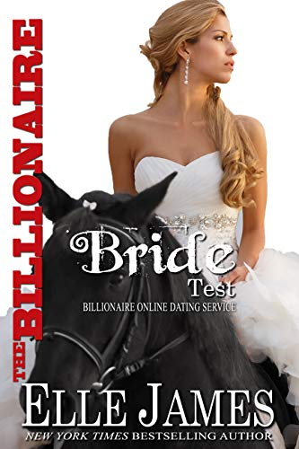 The Billionaire Bride Test (Billionaire Online Dating Book 3) (English Edition) -