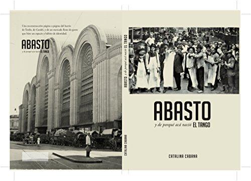 Abasto, y de porque acá nació el tango (Tango y Buenos Aires nº 1