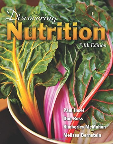 Discovering Nutrition by Insel, Paul, Ross, Don, Bernstein, Melissa, McMahon, Kimberl (2015) Paperback par Paul, Ross, Don, Bernstein, Melissa, McMahon, Kimberl Insel