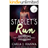 Starlet's Run: A Coming of Age in Hollywood Novel (The Starlet Book 2)