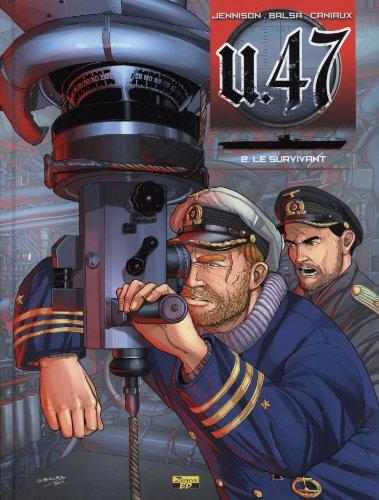U.47, tome 2 : Le survivant