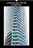 Les parois de verre de la défense : Photos des parois vitrées des bâtiments de La Défense se reflétant les unes sur les autres. Calendrier mural A3 vertical 2016