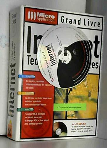Internet. Techniques avancées, avec CD-ROM