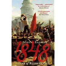 1848: Year Of Revolution (English Edition)