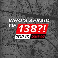 Who's Afraid Of 138?! Top 15 - 2017-07