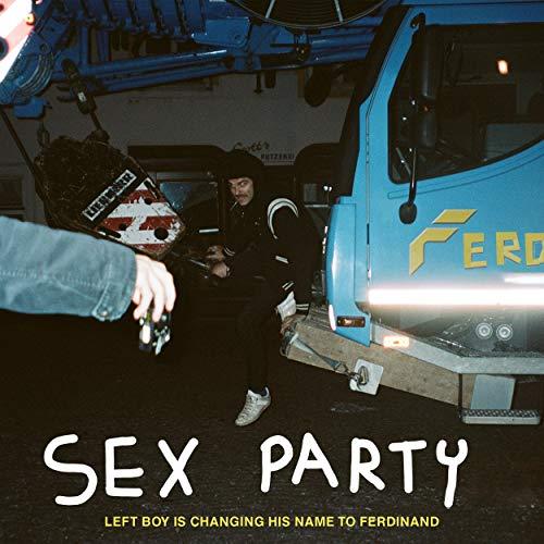 Sex Party [Explicit]