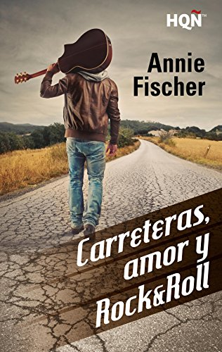 Carreteras, amor y Rock & Roll (HQÑ) de [Fischer, Annie]