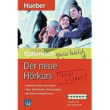 ... ganz leicht - Der neue Hörkurs: Der neue Hörkurs Italienisch ganz leicht: Sprachen lernen ohne Buch / Paket