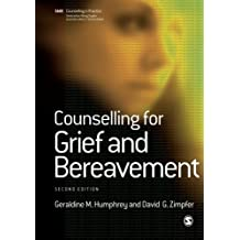 Counselling for Grief and Bereavement (Therapy in Practice)