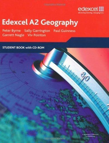 Edexcel A2 Geography: Student Book by Byrne, Peter, Garrington, Sally, Nagle, Garrett, Pointon, Vi ( 2009 )