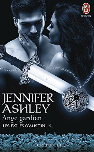 Les exilés d'Austin (Tome 2) - Ange gardien par Jennifer Ashley