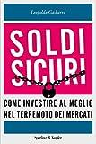 eBook Gratis da Scaricare Soldi sicuri Come investire al meglio e ridare valore ai nostri risparmi (PDF,EPUB,MOBI) Online Italiano