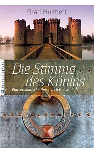 Die Stimme des Königs: Eine dramatische Reise nach Hause -