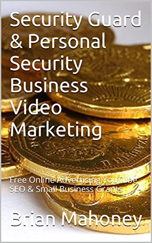 security-guard-personal-security-business-video-marketing-free-online-advertising-youtube-seo-small-