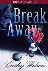Break-Away: Fiction Hockey Romance: In the Zone - Hockey Romance (Off-Campus, The Deal, Professional Hockey) (English Edition)