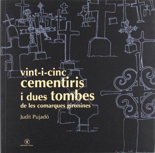 Vint-i-cinc cementiris i dues tombes de les comaques gironines (Més Vitel·la)