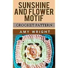 Sunshine And Flowers Motif: Crochet Pattern (English Edition)
