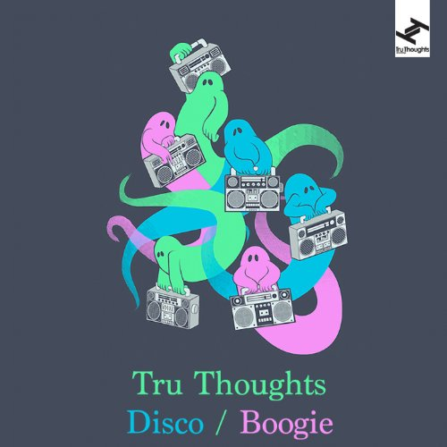 Tru Thoughts Disco / Boogie