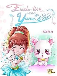 Envole-toi vers Yume: Un petit conte d'émerveillement du voyage (French Edition)