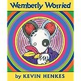 Wemberly Worried