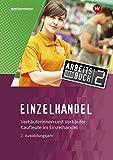 Einzelhandel: 2. Ausbildungsjahr: Arbeitsbuch - Reinhold Duczek, Markus Fox, Günter Hellmers, Ralf Wettlaufer, Annika Wiegard, Karin Jockel