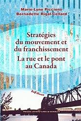 Stratégies du mouvement et du franchissement : la rue et le pont au Canada
