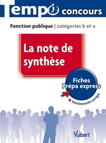 La note de synthèse : Fonction publique, catégories B et A