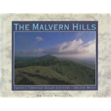 The Malvern Hills: Travels Through Elgar Country (Classic Country Companions)