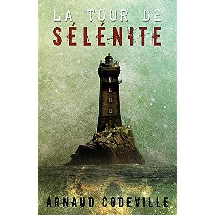 La Tour de Sélénite