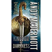 Kingdom of Darkness: A Novel (Nina Wilde and Eddie Chase) by Andy McDermott (2015-04-28)
