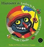 """Afficher """"Histoires de Loulou le pou, Belle la coccinelle, Mireille l'abeille"""""""