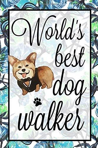 World's Best Dog Walker: Blank Lined Notebook Journal, Gift for Dog Walker, 6x9 Inch, Matte Finish -
